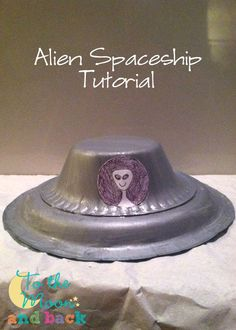 Make an Awesome Alien Spaceship Craft from Leftover Party Supplies [To the Moon…