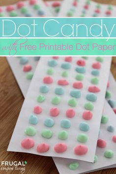 Dot Candy Recipe wit