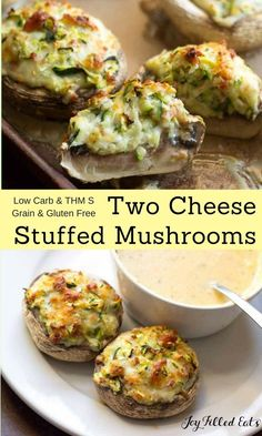 These Two Cheese Stuffed Mushrooms have shredded zucchini in the stuffing to keep them light and get another veggie in. Low Carb, Grain Free, THM S. via @joyfilledeats