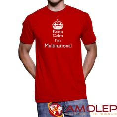 Keep Calm i'm multinational T-Shirt for Multinational People Hold Ups, Unisex, Cotton, Mens Tops, T Shirt, Calm, Clothes, People, Products