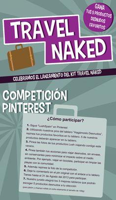 Competición Pinterest - hasta el 31 de Agosto del 2013  Los 3 mejores tableros elegidos por nuestro jurado ganarán sus 5 productos desnudos favoritos.  Condición para participar: Ser residente en el territorio español.