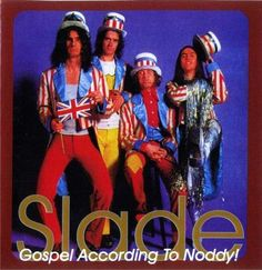 The oh so British band Slade