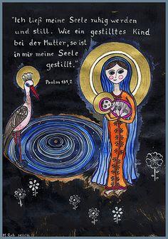 Heilige Mutter der Stille  Psalm 131 Vers 2   von Marienwerkstatt