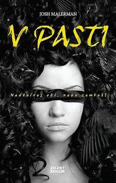 Bird Box: V pasti - Josh Malerman Bird Boxes, Past, Mona Lisa, Film, Movies, Movie Posters, Birdcages, Movie, Past Tense
