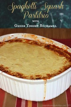 Spaghetti Squash Pastitsio with Greek Yogurt Bechamel has this traditional dish reinvented in a lighter, lower carb, gluten free, veggie filled way. Thm Recipes, Greek Recipes, Vegetarian Recipes, Cooking Recipes, Healthy Recipes, Advocare Recipes, Pizza Recipes, Best Casseroles, Greek Cooking