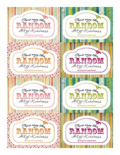 Darling printable random acts of kindness cards.  I'm inspired to practice more of this.