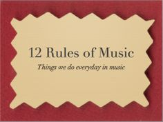 """A teacher's 12 rules sung to """"The 12 Days of Christmas"""". On the first day of school, my teacher said to me..."""
