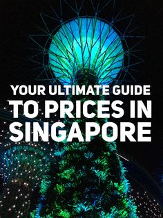 Your ultimate guide to prices in Singapore: how expensive is Singapore
