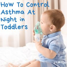 How to Control Asthma at Night in Toddlers & Kids - How to Control Asthma at Night in Toddlers & Kids - . - How to Control Asthma at Night in Toddlers & Kids – How to Control Asthma at Night in Toddlers & Kids – - Home Remedies For Asthma, Natural Asthma Remedies, Asthma Relief, Asthma Symptoms, Toddler Cough Remedies Night, Allergy Remedies, Asthma In Toddlers, Chest Congestion