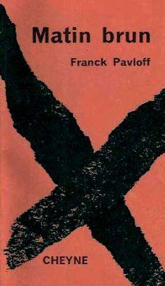 Matin brun  Franck Pavloff