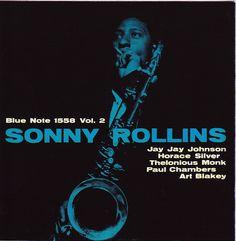 Sonny Rollins - Vol. 2 1957 (BN 1558) / Design: Harold Feinstein - Photo…