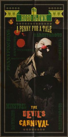 """The Devil's Carnival  Slipknot's """"The Clown"""" had been brought in as a character called """"The Tamer"""". Now, we can report that Five Finger Death Punch singer Ivan Moody plays """"The Hobo Clown"""" in the film."""