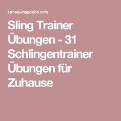 Sling Trainer Übungen - 31 Schlingentrainer Übungen für Zuhause