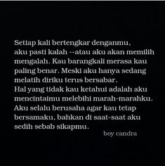 Aku selalu berusaha agar kau tetap bersamaku ❤️ Quotes Rindu, Text Quotes, Poetry Quotes, Daily Quotes, Life Quotes, Muslim Quotes, Islamic Quotes, Soulmate Love Quotes, General Quotes