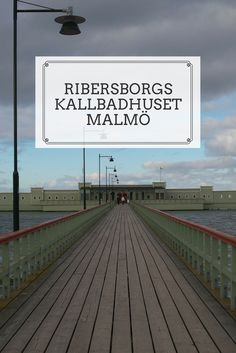 In Malmö you can go to Ribersborgs Kallbadhuset if you want to have a sauna with ocean view and, in between, dive into the sea. A special experience!