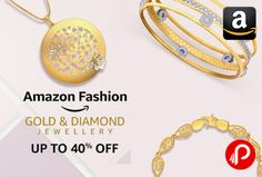 Amazon #Fashion is offering and Upto 40% off on #Gold and #Diamond #Jewellery. Including #Rings, #Neckwear, #Bangles, #Earrings & etc.  http://www.paisebachaoindia.com/gold-and-diamond-jewellery-upto-40-off-amazon/