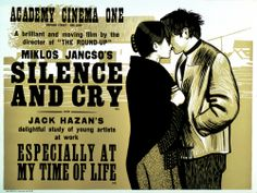 Silence and Cry (Miklós Jancsó, 1968) and Especially at My Time of Life (Jack Hazan, 1969) UK quad design by Peter Strausfeld