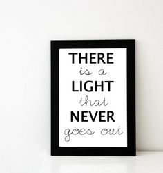 There is a light that never goes out  Print by Pomalia on Etsy, $17.00