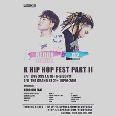 "Tier 3 tickets limited now - K-HIP HOP Fest 2017 Part II - Use promo code ""WESKEVIP""  - 7/7 #LA 18+ : http://e.sparxo.com/reddyg2la  7/8 #SF 21+ : http://e.sparxo.com/reddyg2sf Link in bio LA: @weskeent SF: @paulban - Starting #Reddy #레디 #G2 #지투 (full 70mins) kero one #Keroone #Gemini #ApolloLoco #Demi #JustinPark #BabyJ #WonJ #BokNCren (K & M) #Doma #Osean #Lunick #CocoAvenue #BJ  #1llb  #Saebyuk  #YEMusic - #tour #losangeles #sanfrancisco #khiphop #khiphopfest"