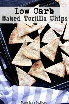 Hypoallergenic Pet Dog Food Items Diet Program Get Down And Crunchy With These Super Easy 7 Minute Low Carb Baked Tortilla Chips They Are Perfect For All Those Salty, Dippy, Chippy Craves Healthy Low Carb Recipes, Low Carb Dinner Recipes, Low Carb Desserts, Keto Dinner, Diabetic Recipes, Keto Snacks, Snack Recipes, Diet Recipes, Diet Meals