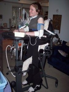 Jenni has a SCI and is vent dependent standing helps clear her lungs.