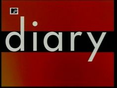 You think you know but you have no idea, this is the diary of...... one of my favorite MTV shows