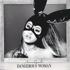 Have and love my ariana grande dangerous woman deluxe edition cd