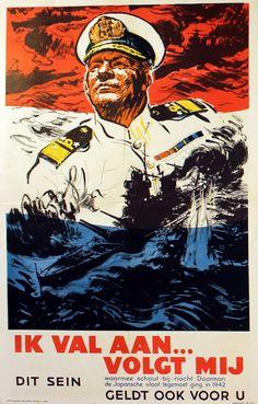 "BRITISH WW II..WWII - UK Navy Recruitment propaganda for Holland £350.00 Original vintage World War Two recruitment poster for the Dutch Navy relating to action in the Dutch East Indies: ""Ik val aan ... volgt mij dit sein waarmee schout - bij nacht doorman de Japansche vloot tegemoet ging in 1942 - geldt ook voor u"" (I attack, follow me ... with these words Rear Admiral Doorman met the Japanese fleet in 1942 - this command applies to you). Dramatic swirling sketch style image of Rear…"