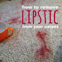 How To Remove Lipstick From Your Carpet With Homemade Carpet Cleaner. It  Only Takes Two