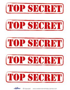Printable Top Secret Signs Coolest Free Printables