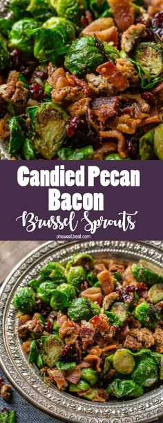 Don't be afraid of #brusselssprouts. Pan roasted candied pecan #bacon brussels sprouts are seriously the best #sidedish ever! via @ohsweetbasil
