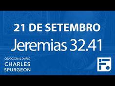 Voltemos Ao Evangelho | 21 de setembro – Devocional Diário CHARLES SPURGEON