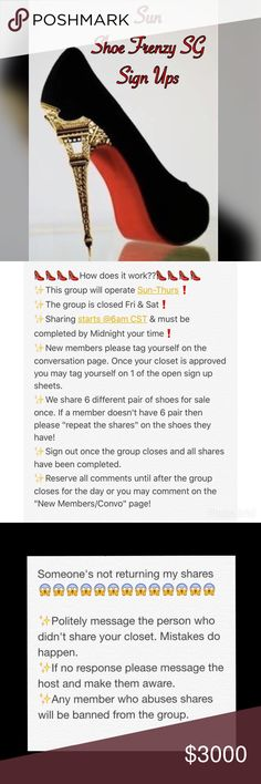 """🎉@millicentgar Congrats on your sale🤑 👠New Members📝Please visit the """"New Members/Convo Page"""" first❗️ 👠Please like this listing to receive notifications! 👠Please reserve all comments until sign up is closed @ 2PM CST!  👠Any comments or questions prior to closing can be left on the ✨Convo Page✨ 👠We share 6 times per closet. 👠If a member doesn't have 6 pair of shoes then repeat the shares on the shoes they have!  👠Shares begin @6am CST. 👠Shares must be completed by midnight your time…"""