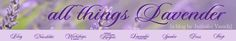 All Things Lavender: Sunburn, Congestion, Foot Scrub & Seasonal Affective Disorder (SAD), Lip Balm, Bath Salts, & Sleeping. Lot of recipes!