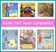 This page lists some of the best children's books for teaching compassion and caring to children of all ages.