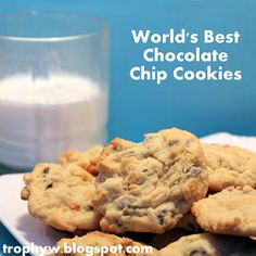 Tales of a Trophy Wife: World's Second Best Chocolate Chip Cookies