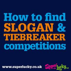 How to find Slogan and Tiebreaker Competitions #compingtips