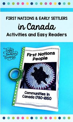 Early Communities in Canada Easy Readers & Activities for IEPs Social Studies For Kids, Canadian Social Studies, Social Studies Notebook, Social Studies Activities, Teaching Social Studies, American History Lessons, History Lessons For Kids, Canadian History, Primary Teaching