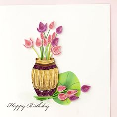 quilled Birthday card with tulips bouquet in a barrel