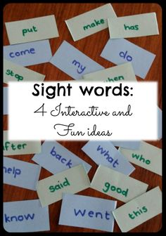 A post about 4 interactive and fun sight word activities, developing more than just reading ability.