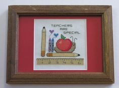 As school is starting back up, this framed and matted cross stitch would be the perfect gift to give that special teacher in your child's life.