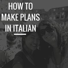 Phrases for Making Plans in Italian