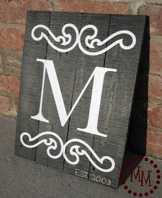The Scrap Shoppe: Monogram Sign  with paint, not stencils