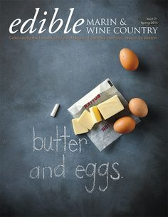 Edible Communities Cover Contest: Edible Marin & Wine Country | Edible Feast