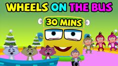Wheels on the Bus Go Round and Round and many cartoon nursery rhyme compilation for children and kids. The 2D HD animation rhymes include
