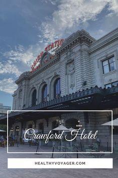 The Crawford Hotel Denver Colorado