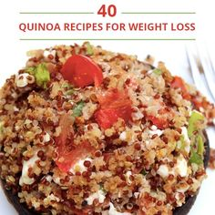 40 Quinoa Recipes for Weight Loss #weightloss #quinoa #quinoarecipes