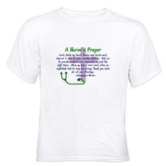 Nurse's Prayer T-Shirt http://www.cafepress.com/mf/24457900/a-nurses-prayer-lavender-navyjpg_tshirt?aid=1115743   CafePress has the best selection of custom t-shirts, personalized gifts, posters , art, mugs, and much more.{Cafepress-D6Wg3P5I}