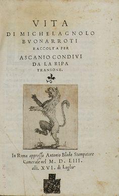 Ascanio Condivi - Vita di Michelagnolo Buonarroti raccolta per Ascanio Condivi da la Ripa Transone, 1553