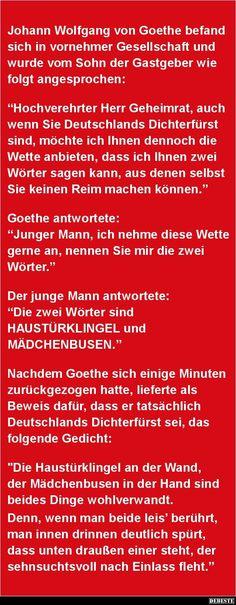 Johann Wolfgang von Goethe befand sich in vornehmer.. | Lustige Bilder, Sprüche, Witze, echt lustig Cool Words, Wise Words, Bad Puns, Funny Stories, Funny Pins, Funny Facts, Funny Cute, Texts, Comedy